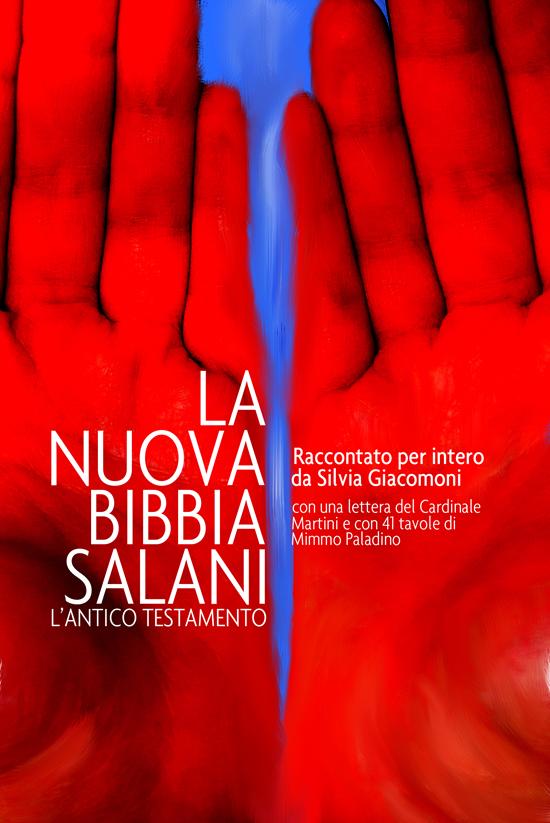 Andrea Solomita, Vincitore per il soggetto Silvia Giacomoni, La nuova Bibbia Salani